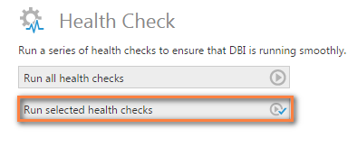 Run selected health checks.