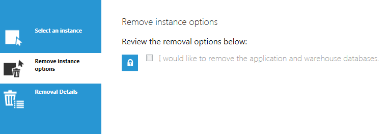 Option to remove application and warehouse databases